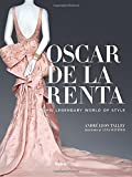 img - for Oscar de la Renta: His Legendary World of Style book / textbook / text book