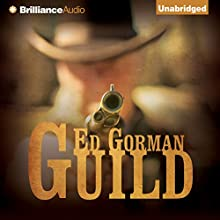 Guild (       UNABRIDGED) by Ed Gorman Narrated by Kenneth Campbell