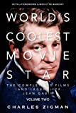 Charles Zigman World's Coolest Movie Star. The Complete 95 Films (and Legend) of Jean Gabin. Volume Two: Tragic Drifter.