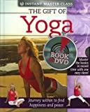 Instant Master Class - The Gift of Yoga (Book & DVD)