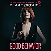 Good Behavior | [Blake Crouch]