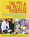 img - for The Pot & the Palette Cookbook: More Than 100 Recipes from Louisiana's Greatest Restaurants With Artwork by Louisiana's Most Talented Student Artists book / textbook / text book