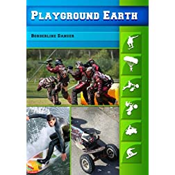 Playground Earth Borderline Danger