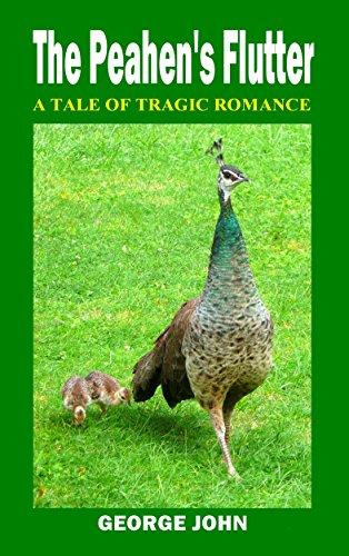 The Peahen's Flutter: A Tale of Tragic Romance PDF