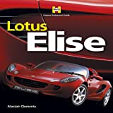 img - for Lotus Elise 2nd Edition (Haynes Enthusiast Guide) by Alastair Clements (2009-11-01) book / textbook / text book