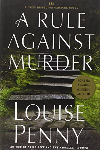 Image of A Rule Against Murder: A Chief Inspector Gamache Novel