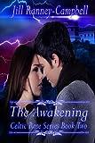 img - for The Awakening (Celtic Rose Saga) book / textbook / text book