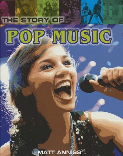 The Story of Pop Music (Pop Histories)