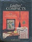 Ladies' Compacts of the Nineteenth & Twentieth Centuries