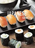 img - for Japanese Cooking: The Traditions, Techniques, Ingredients And Recipes book / textbook / text book