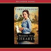 Within My Heart | Tamera Alexander
