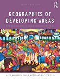 img - for Geographies of Developing Areas: The Global South in a Changing World book / textbook / text book