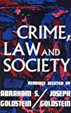 Crime Law & Society (0029122600) by Goldstein, Joseph