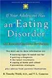 img - for If Your Adolescent Has an Eating Disorder: An Essential Resource for Parents (Adolescent Mental Health Initiative) book / textbook / text book