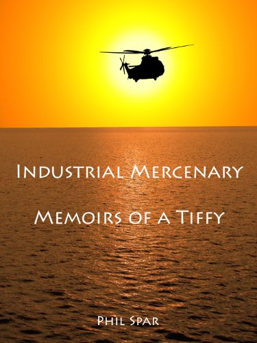 industrial-mercenaries-memoirs-of-a-tiffy