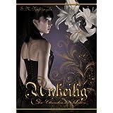 """Unheilig (Die Chroniken der Schatten 1)von """"S.M. Nightingale"""""""