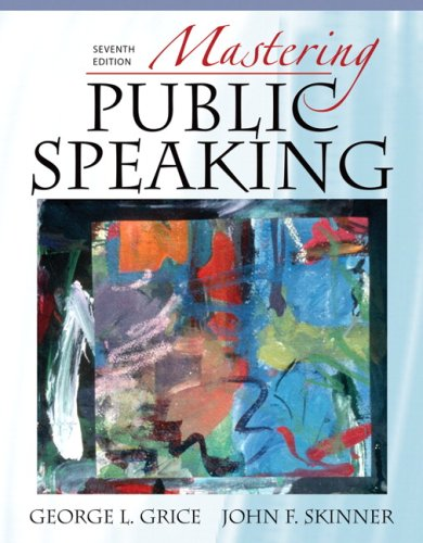 Mastering Public Speaking (7th Edition)