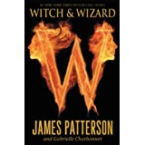 Witch & Wizard ~ James Patterson