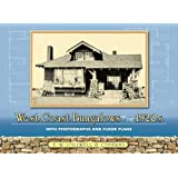 West Coast Bungalows of the 1920s: With Photographs and Floor Plans