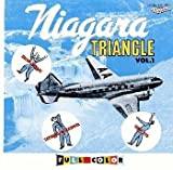 NIAGARA TRIANGLE Vol.1