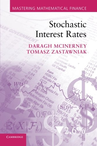 Stochastic Interest Rates (Mastering Mathematical Finance) (Interest Rate Modeling compare prices)