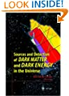 Sources and Detection of Dark Matter and Dark Energy in the Universe: Fourth International Symposium Held at Marina del Rey, CA, USA February 23-25, 2000