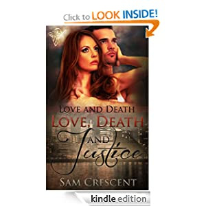 Amazon.com: Love, Death and Justice (Love and Death) eBook: Sam Crescent: Kindle Store