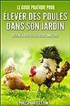 Poules pondeuses: Le guide pratique p...