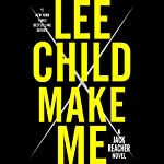 Make Me: A Jack Reacher Novel | Lee Child