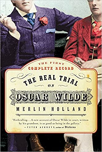 The Real Trial of Oscar Wilde written by Merlin Holland