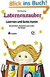 Laternenzauber - Laternen und Sankt M...