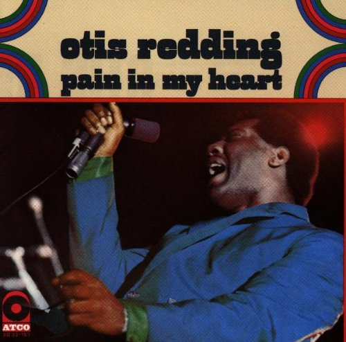 Pain in My Heart (1964) (Album) by Otis Redding