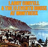 Larry Coryell & The Eleventh House At Montreux (1974)