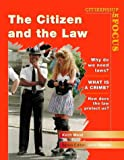 Citizenship in Focus: Citizen and the Law (0003273466) by West, Keith
