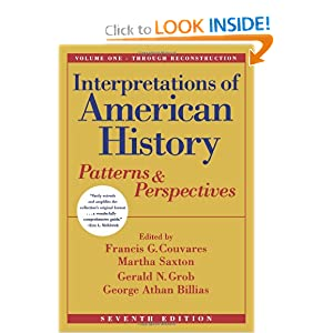 Interpretations of American History, Vol. One - Through Reconstruction: Patterns and Perspectives... by Francis G. Couvares, Martha Saxton, Gerald N. Grob and George Athan Billias
