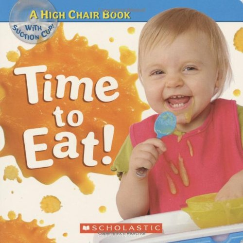 Time to Eat: High Chair Book