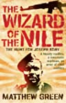 The Wizard of the Nile: The Hunt for...