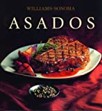 img - for Asados: Grilling, Spanish-Language Edition (Coleccion Williams-Sonoma) (Spanish Edition) book / textbook / text book