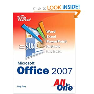 Sams Teach Yourself Microsoft Office 2007 All in One Greg M. Perry