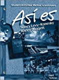 Asi es, Student Activities Manual to Accompany (0030259312) by Nancy Levy-Konesky