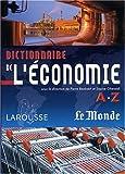 """Afficher """"Dictionnaire de l'économie A.Z"""""""