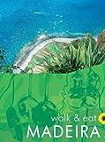Madeira (Walk and Eat)