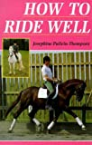 How to Ride Well