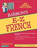 E-Z French (Barron's E-Z) (0764144553) by Kendris Ph.D., Christopher