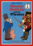 Doctor Dolittle and the Pirates (Beginner Series) (0001957775) by Lofting, Hugh