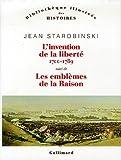 echange, troc Jean Starobinski - L'invention de la liberté 1700-1789 suivi de : 1789 Les emblèmes de la raison