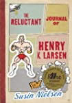 The Reluctant Journal of Henry K. Larsen