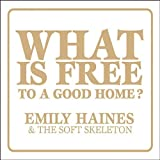 What Is Free to a Good Home? (Vinyl)