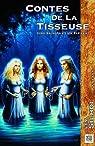 Contes de la Tisseuse par Silhol