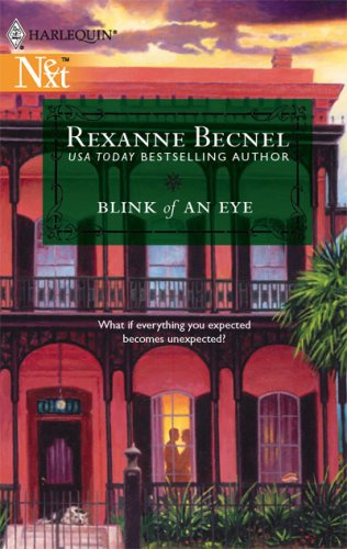 Blink Of An Eye (Harlequin Next), REXANNE BECNEL